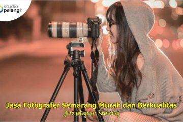 . Jasa Fotografer Semarang Murah dan Berkualitas