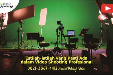 Istilah-istilah yang Pasti Ada dalam Video Shooting Profesional
