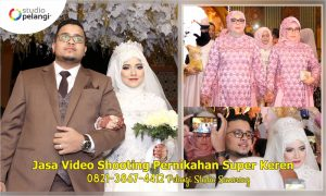 Jasa Video Shooting Pernikahan Super Keren