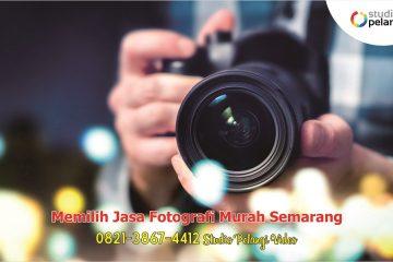 Memilih Jasa Fotografi Murah Semarang