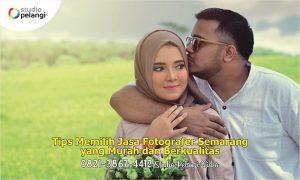 Tips Memilih Jasa Fotografer Semarang yang Murah dan Berkualitas 2