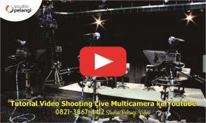 Tutorial Video Shooting Live Multicamera ke Youtube