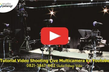 Tutorial Video Shooting Live Multicamera ke Youtube
