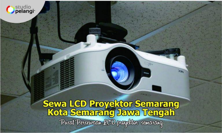22. Sewa LCD Proyektor Semarang Kota Semarang Jawa Tengah