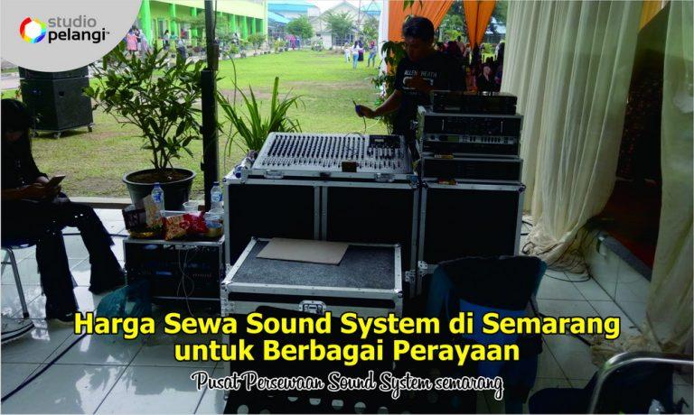 33 Harga Sewa Sound System di Semarang untuk Berbagai Perayaan