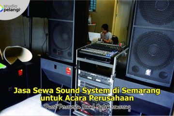 Jasa Sewa Sound System di Semarang untuk Acara Perusahaan