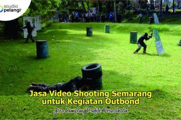 Jasa Video Shooting Semarang untuk Kegiatan Outbond