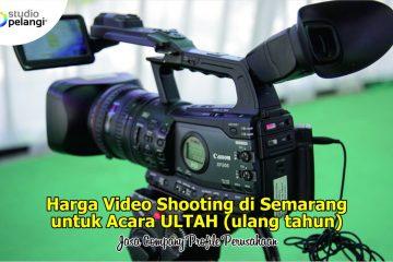 Jasa Video Shooting di Semarang untuk Ulang Tahun