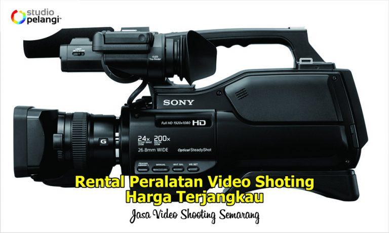 Rental Video Shooting Semarang Harga Terjangkau, Ini Dia