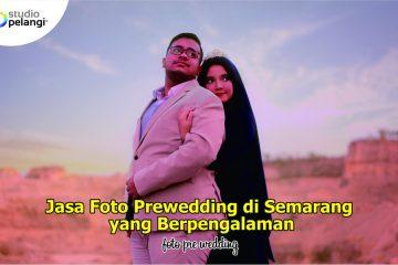Jasa Foto Prewedding di Semarang yang Berpengalaman1