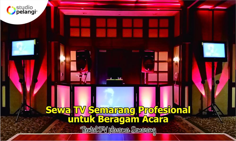 63. Sewa TV Semarang Profesional untuk Beragam Acara