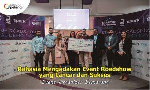 Rahasia Mengadakan Event Roadshow yang Lancar dan Sukses