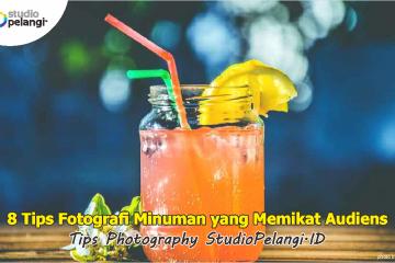 8 Tips Fotografi Minuman yang Memikat Audiens