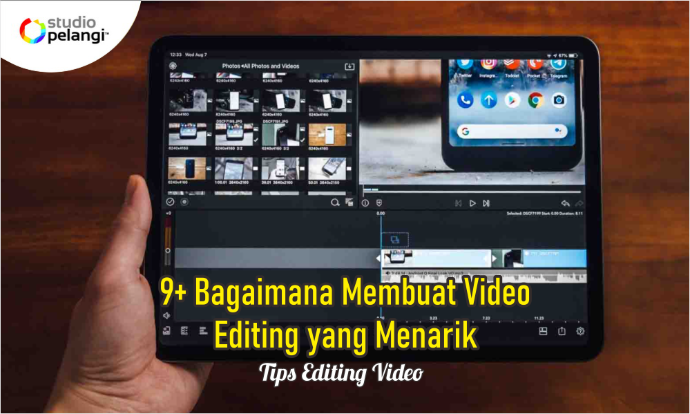 9+ Bagaimana Membuat Video Editing yang Menarik