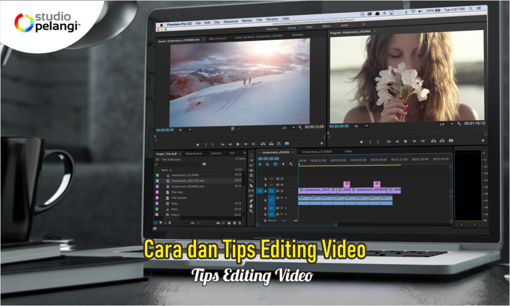 Cara dan Tips Editing Video