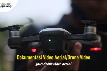 Dokumentasi Video Aerial Drone Video